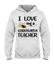 I Love being a kindergarten Teacher Hooded Sweatshirt thumbnail