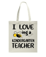 I Love being a kindergarten Teacher Tote Bag thumbnail