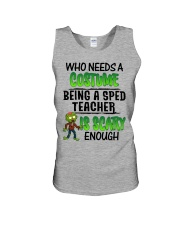 WHO NEEDS A COSTUME BEING A SPED TEACHER IS SCARY Unisex Tank thumbnail