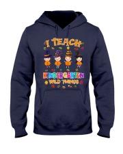 I TEACH KINDERGARTEN WILD THINGS Hooded Sweatshirt thumbnail