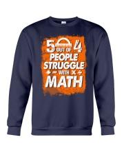 5 OUT OF 4 PEOPLE STRUGGLE WITH MATH Crewneck Sweatshirt thumbnail