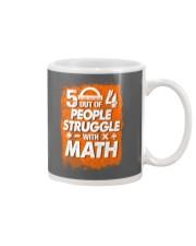 5 OUT OF 4 PEOPLE STRUGGLE WITH MATH Mug thumbnail