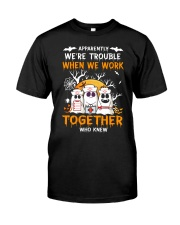 APPARENTLY WE'RE TROUBLE WHEN WE WORK TOGETHER Premium Fit Mens Tee thumbnail