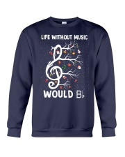 LIFE WITHOUT MUSIC WOULD Crewneck Sweatshirt thumbnail