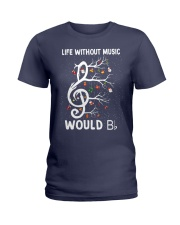 LIFE WITHOUT MUSIC WOULD Ladies T-Shirt thumbnail