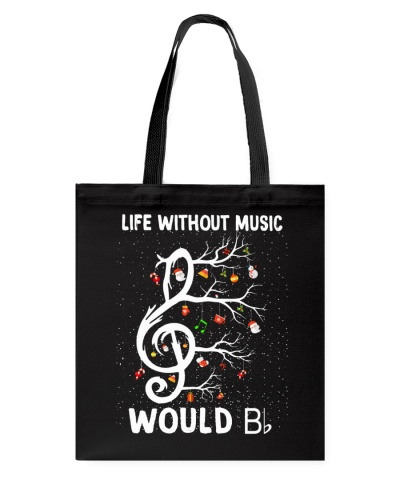 LIFE WITHOUT MUSIC WOULD