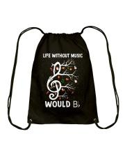 LIFE WITHOUT MUSIC WOULD Drawstring Bag thumbnail