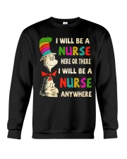 I Will be a Nurse anywhere Crewneck Sweatshirt tile