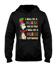 I Will be a Nurse anywhere Hooded Sweatshirt tile