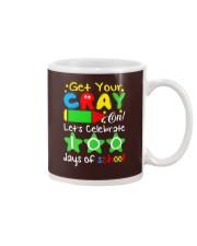 GET YOUR CRAYON LET'S CELEBRATE 100 DAYS OF SCHOOL Mug thumbnail