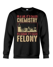 IN A LAB IT'S CALLED CHEMISTRY IN A GARAGE Crewneck Sweatshirt thumbnail