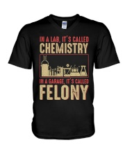 IN A LAB IT'S CALLED CHEMISTRY IN A GARAGE V-Neck T-Shirt thumbnail