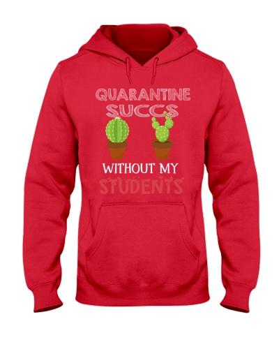 Quarantine succs without my Students