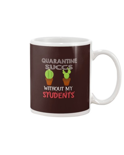 Quarantine succs without my Students