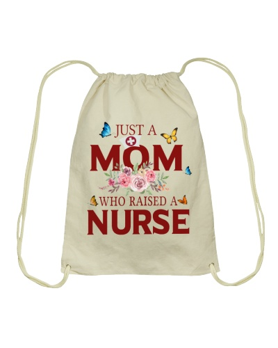 Just a Mom who raised a Nurse