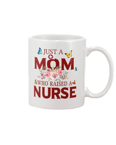 Just a Mom who raised a Nurse