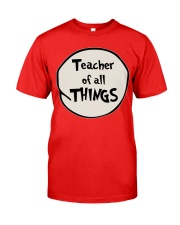 Teacher of all THINGS Classic T-Shirt thumbnail