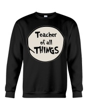 Teacher of all THINGS Crewneck Sweatshirt thumbnail
