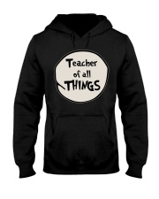 Teacher of all THINGS Hooded Sweatshirt thumbnail