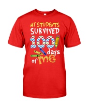 MY STUDENTS SURVIVED 100 DAYS OF ME Classic T-Shirt front