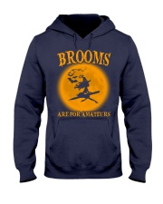 Brooms Are For Amateurs Hooded Sweatshirt thumbnail