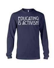 EDUCATING IS ACTIVISM Long Sleeve Tee thumbnail