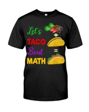 LET'S TACO 'BOUT MATH Classic T-Shirt tile