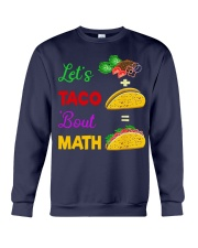 LET'S TACO 'BOUT MATH Crewneck Sweatshirt tile