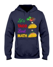 LET'S TACO 'BOUT MATH Hooded Sweatshirt tile