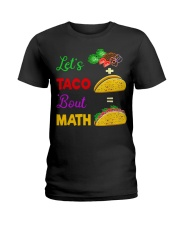 LET'S TACO 'BOUT MATH Ladies T-Shirt tile