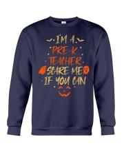 I'M A PRE-K TEACHER SCARE ME IF YOU CAN Crewneck Sweatshirt thumbnail