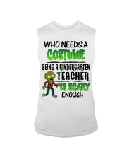 WHO NEEDS A COSTUME BEING A KINDERGARTEN TEACHER Sleeveless Tee thumbnail