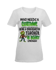 WHO NEEDS A COSTUME BEING A KINDERGARTEN TEACHER Ladies T-Shirt women-premium-crewneck-shirt-front