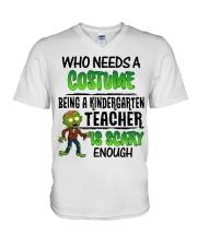 WHO NEEDS A COSTUME BEING A KINDERGARTEN TEACHER V-Neck T-Shirt thumbnail