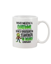WHO NEEDS A COSTUME BEING A KINDERGARTEN TEACHER Mug thumbnail