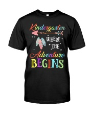 Kindergarten where the Adventure Begins Classic T-Shirt front