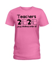 Teachers 2020 just rolling with it Ladies T-Shirt thumbnail