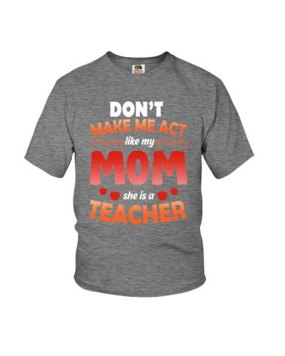 Mom she is a Teacher