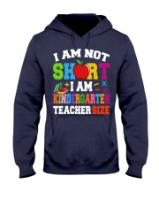 I AM KINDERGARTEN TEACHER SIZE Hooded Sweatshirt thumbnail
