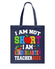 I AM KINDERGARTEN TEACHER SIZE Tote Bag thumbnail