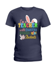 I'm a Teacher with Eggstra special Students Ladies T-Shirt thumbnail