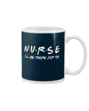 Nurse - i'll be there for you Mug thumbnail