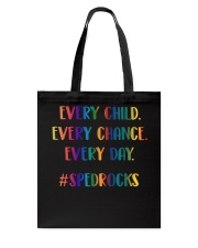EVERY CHILD EVERY CHANCE EVERY DAY Tote Bag thumbnail