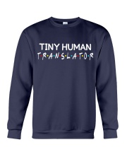 Tiny human translator Crewneck Sweatshirt thumbnail