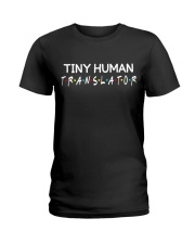 Tiny human translator Ladies T-Shirt front