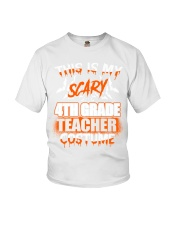 THIS IS MY SCARY 4TH GRADE TEACHER COSTUME Youth T-Shirt thumbnail