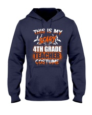 THIS IS MY SCARY 4TH GRADE TEACHER COSTUME Hooded Sweatshirt thumbnail