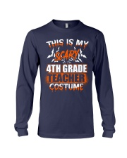 THIS IS MY SCARY 4TH GRADE TEACHER COSTUME Long Sleeve Tee thumbnail