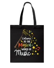 WELCOME TO THE MAGICAL WORLD OF MUSIC Tote Bag thumbnail