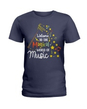 WELCOME TO THE MAGICAL WORLD OF MUSIC Ladies T-Shirt thumbnail